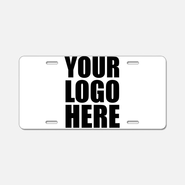 Your Logo Here Personalize It! Aluminum License Pl
