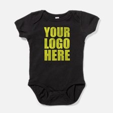 Your Logo Here Personalize It! Baby Bodysuit