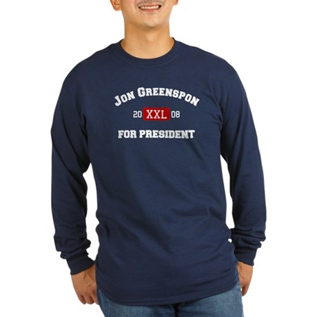 Jon Greenspon for President Long Sleeve Dark T-Shi