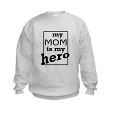 Mom Hero Sweatshirt