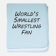Worlds Smallest Wrestling Fan baby blanket