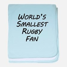 Worlds Smallest Rugby Fan baby blanket