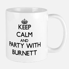 Keep calm and Party with Burnett Mugs