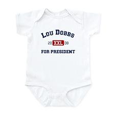 Lou Dobbs for president Infant Bodysuit