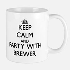 Keep calm and Party with Brewer Mugs
