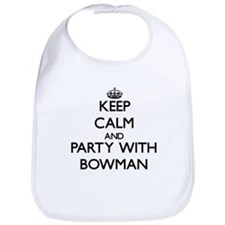 Keep calm and Party with Bowman Bib