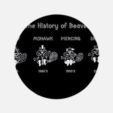 """History of Beavers 3.5"""" Button (100 pack)"""