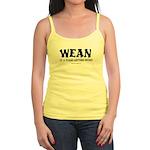 Wean is a four letter word Jr. Spaghetti Tank