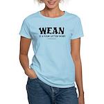 Wean is a four letter word Women's Light T-Shirt