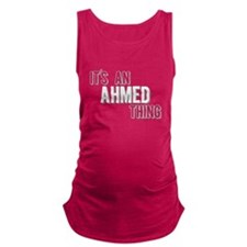 Its An Ahmed Thing Maternity Tank Top