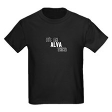 Its An Alva Thing T-Shirt