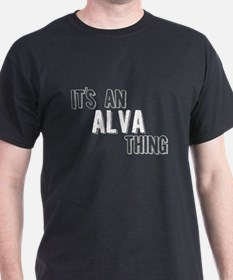 Its An Alva Thing T-Shirt