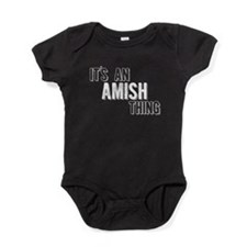 Its An Amish Thing Baby Bodysuit