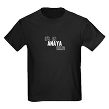 Its An Anaya Thing T-Shirt