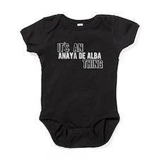 Its An Anaya De Alba Thing Baby Bodysuit