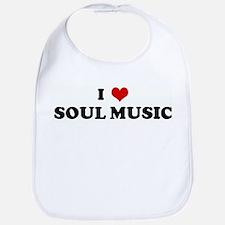 I Love SOUL MUSIC Bib