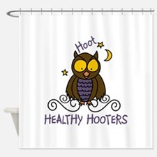 Healthy Hooters Shower Curtain