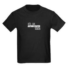 Its An Antrim Center Thing T-Shirt
