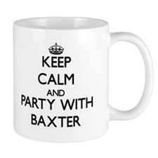 Keep calm and Party with Baxter Small Mugss