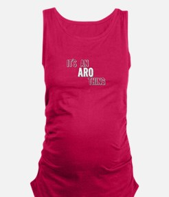 Its An Aro Thing Maternity Tank Top