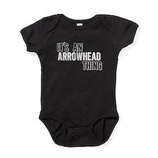 Its An Arrowhead Thing Baby Bodysuit