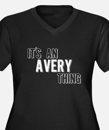 Its An Avery Thing Plus Size T-Shirt