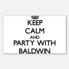 Keep calm and Party with Baldwin Decal