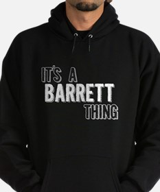 Its A Barrett Thing Hoody
