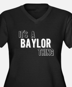 Its A Baylor Thing Plus Size T-Shirt