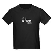 Its A Baytown Thing T-Shirt
