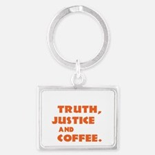TruthJusticeCoffee v1.1  Landscape Keychain