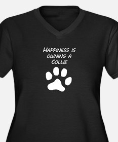 Happiness Is Owning A Collie Plus Size T-Shirt