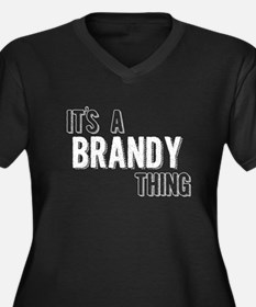 Its A Brandy Thing Plus Size T-Shirt