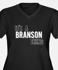 Its A Branson Thing Plus Size T-Shirt
