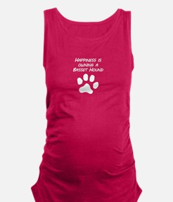 Happiness Is Owning A Basset Hound Maternity Tank
