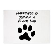 Happiness Is Owning A Black Lab 5'x7'Area Rug