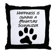Happiness Is Owning A Miniature Schnauzer Throw Pi