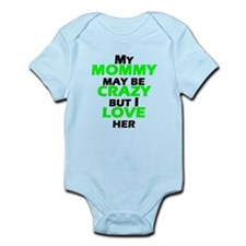 My Crazy Mommy Body Suit