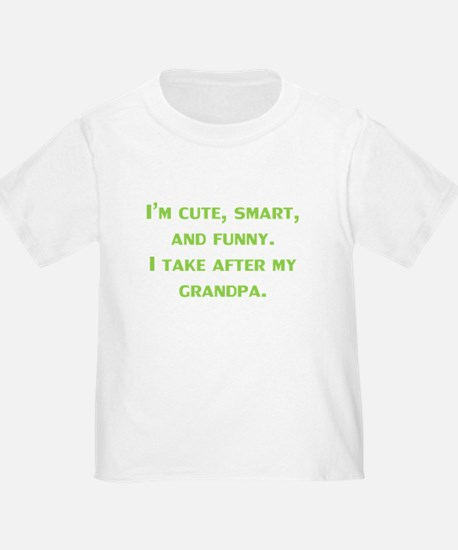 Cute Smart Funny I Take After My Grandpa T-Shirt