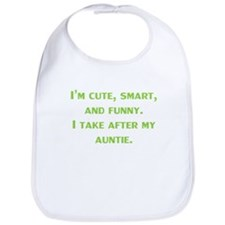 Cute Smart Funny I Take After My Auntie Bib