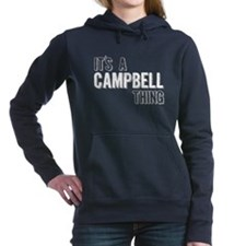 Its A Campbell Thing Women's Hooded Sweatshirt