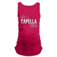 Its A Capella Thing Maternity Tank Top
