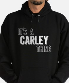Its A Carley Thing Hoodie