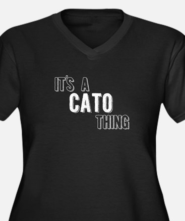 Its A Cato Thing Plus Size T-Shirt