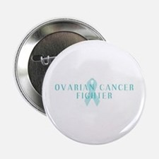 OVARIAN CANCER FIGHTER Button