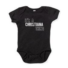 Its A Christiana Thing Baby Bodysuit