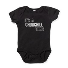 Its A Churchill Thing Baby Bodysuit