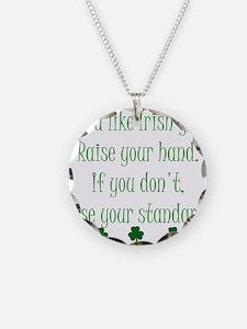 If You Like Irish Girls Necklace
