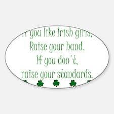 If You Like Irish Girls Decal