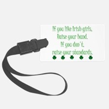 If You Like Irish Girls Luggage Tag